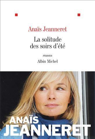 La solitude des soirs d'été d'Anaïs Jeanneret
