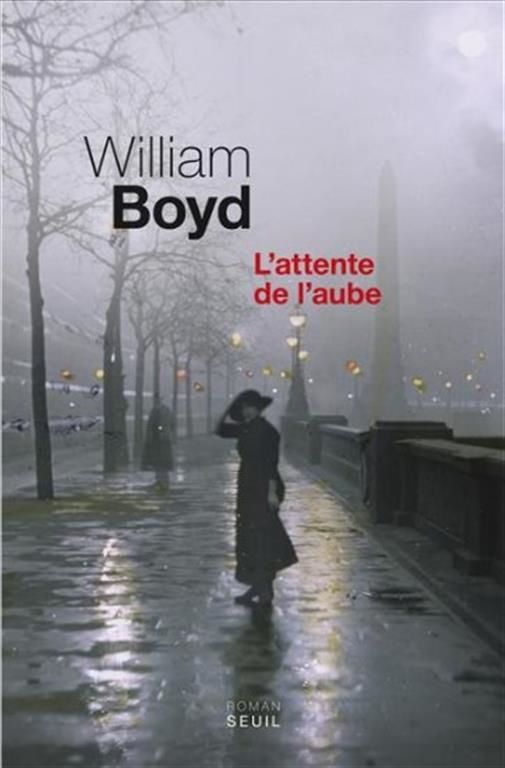 L'attente de l'aube / de William Boyd