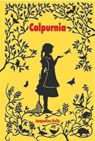 Calpurnia / Jacqueline Kelly