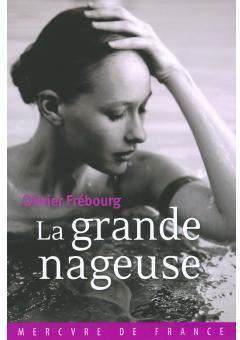 La grande nageuse / Olivier Frebourg