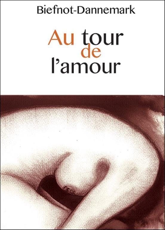 Au tour de l'amour / Biefnot- Dannemark