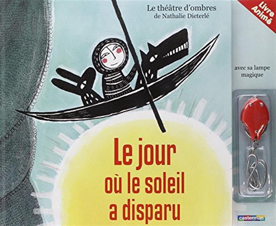 Le jour où le soleil a disparu / Nathalie Dieterlé