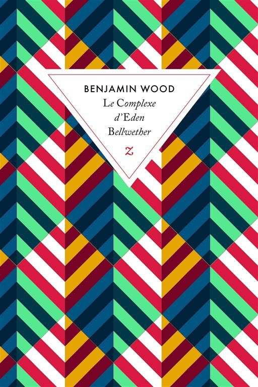 Le Complexe d'Eden Bellwether / Benjamin Wood