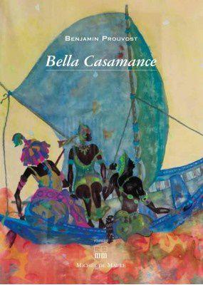 Bella Casamance / Benjamin Prouvost