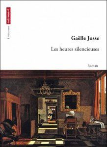 Les heures silencieuses / Gaëlle Josse