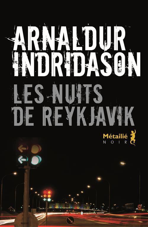 Les nuits de Reykjavik / Arnaldur Indridason