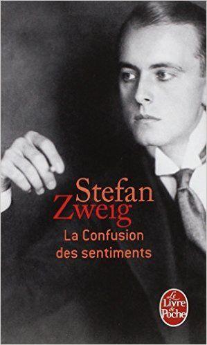 La confusion des sentiments / Stefan Zweig