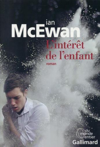 L'intérêt de l'enfant / Ian Mc Ewan