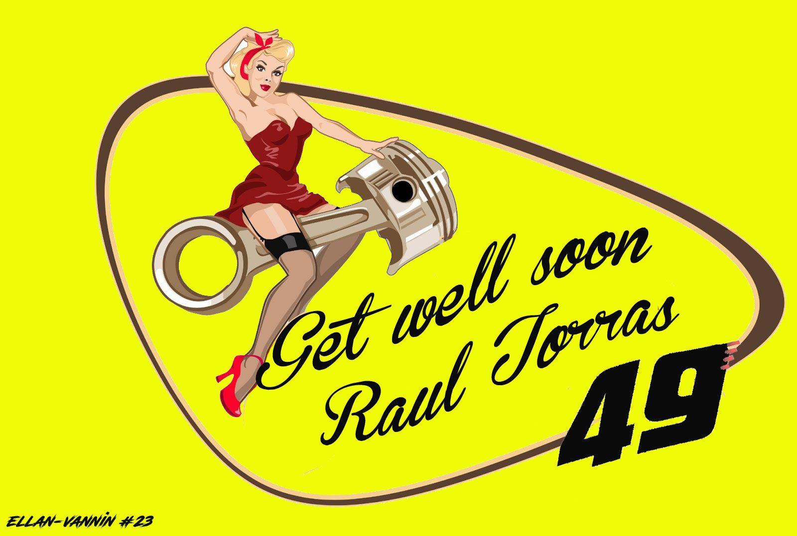Get Well soon  Raul !!