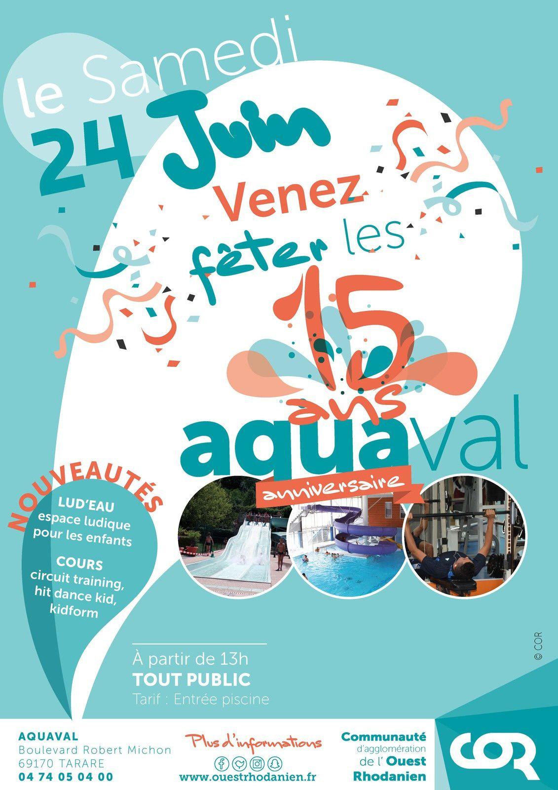 Le 24 juin  Aquaval fête ses 15 ans.