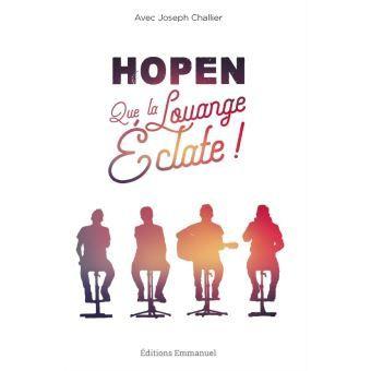 Hopen - Que la louange éclate (le livre)
