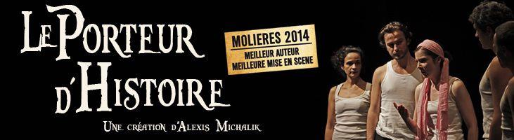 Le Porteur d'histoire | Alexis Michalik
