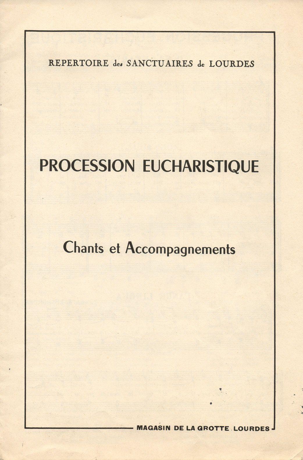 Chants pour les processions eucharistiques