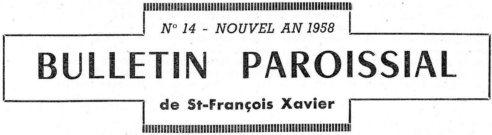 N* 14 - NOUVEL AN 1958 – Bulletin paroissial de St-François Xavier