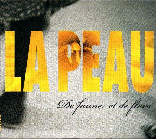 De faune et de flore - La Peau