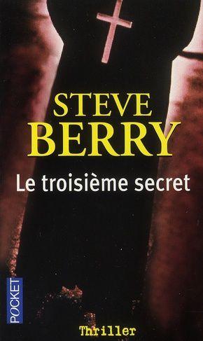 """""""Le troisième secret"""" de Steve Berry"""