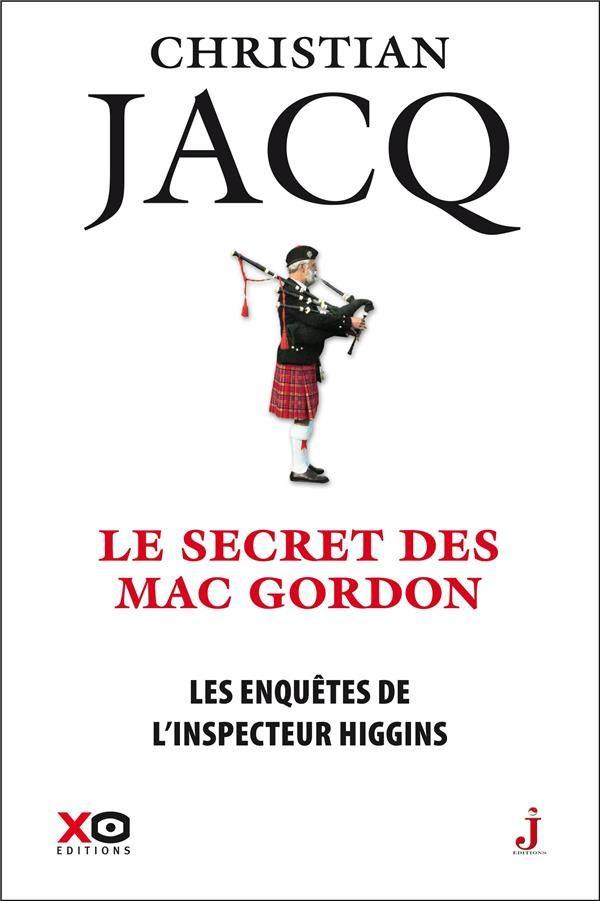 """""""Le secret des Mac Gordon"""" de Christian Jacq"""