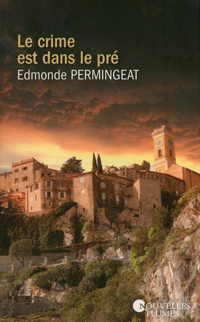 """""""Le crime est dans le pré"""" d'Edmonde Permingeat"""