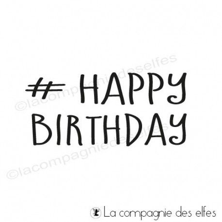 Tampon_La Compagnie des Elfes_Happy Birthday