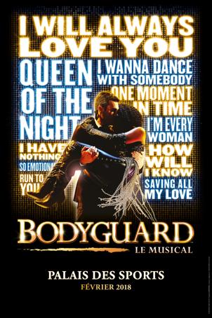 Bodyguard, Le Musical arrive au Palais des Sports de Paris à partir du 2 février 2018 et en tournée !