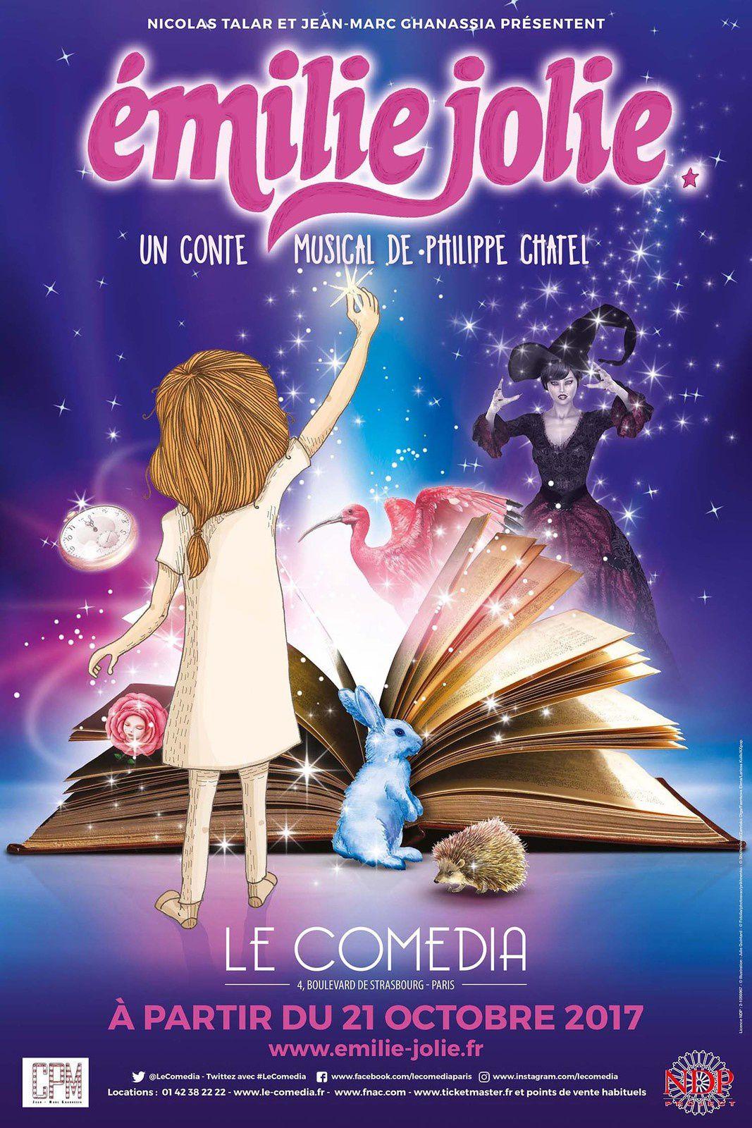EMILIE JOLIE : LE CONTE MUSICAL À PARTIR DU 21 OCTOBRE 2017 AU COMEDIA !