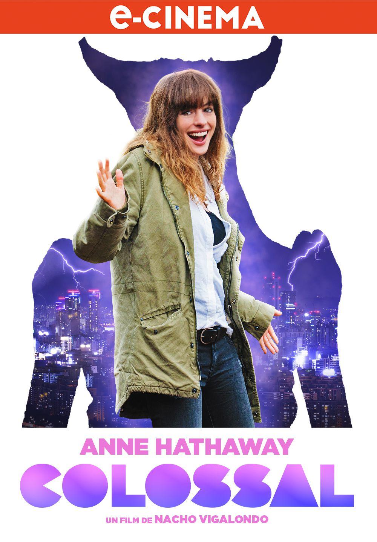 COLOSSAL - La bande-annonce avec Anne Hathaway ! En e-cinéma le 27 Juillet sur toutes les plateformes VOD