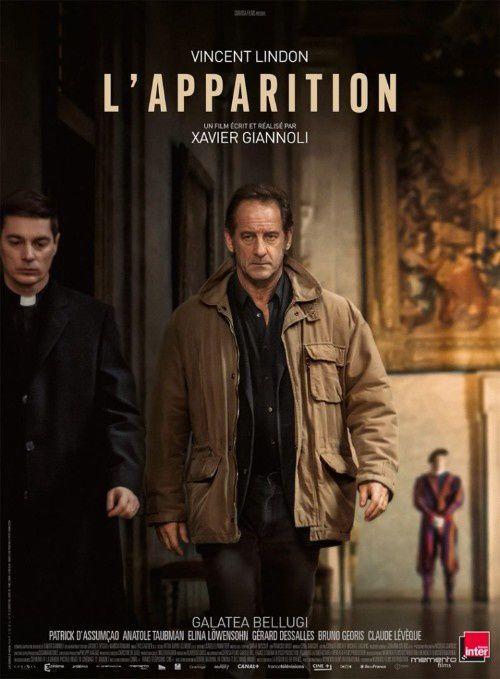 L'APPARITION de Xavier Giannoli avec Vincent Lindon : Découvrez la bande-annonce ! Le 14 février 2018 au cinéma