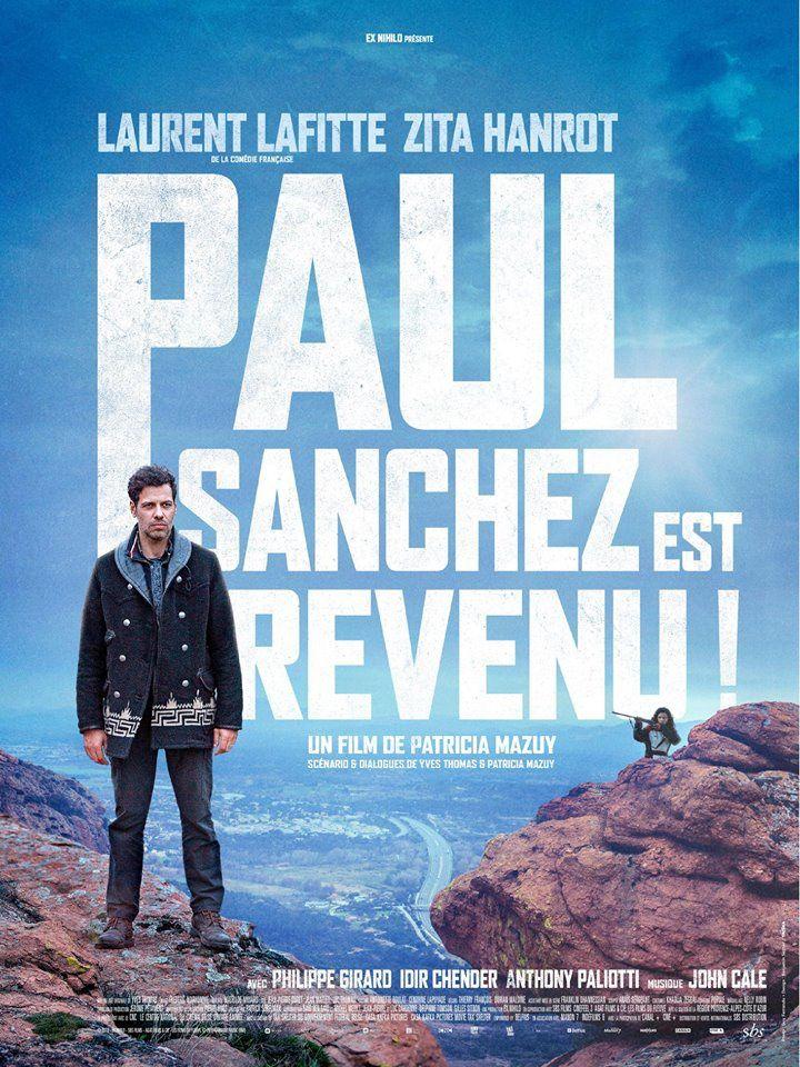 Paul Sanchez est revenu ! avec Laurent Lafitte - Découvrez la bande-annonce - Au cinéma le 18 juillet 2018