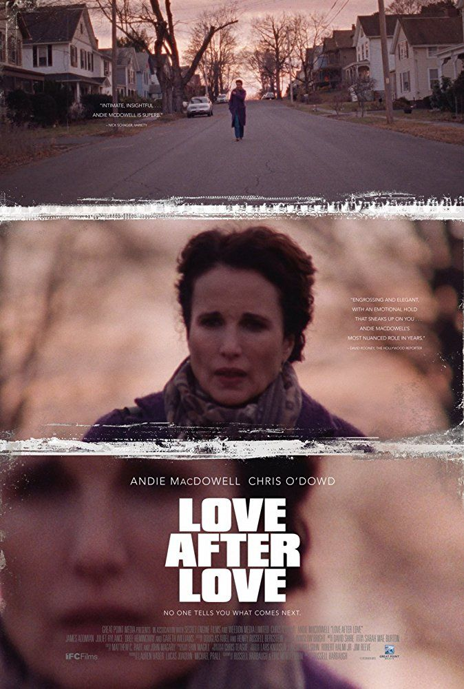 Love after love (BANDE-ANNONCE) avec Andie MacDowell, Chris O'Dowd, Francesca Faridany James Adomian