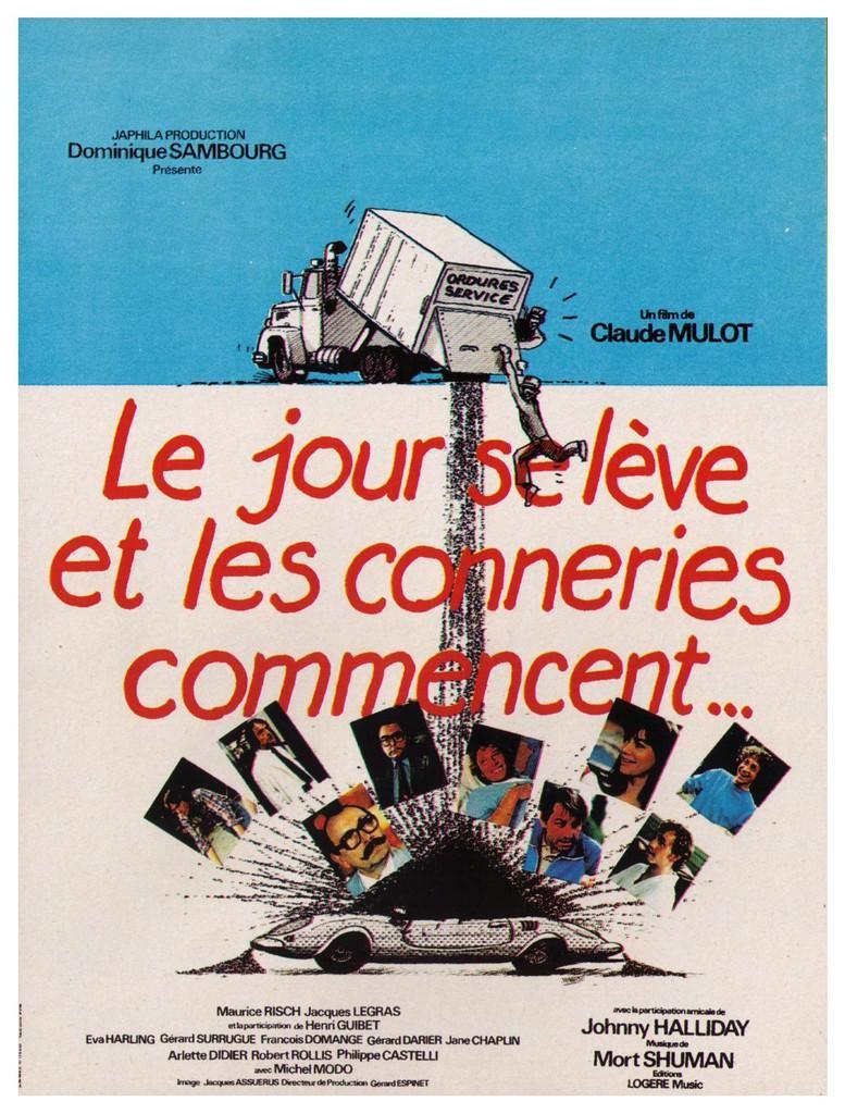 Le jour se lève et les conneries commencent (1981) avec Gérard Surugue, François Domange, Johnny Hallyday, Valérie Kaprisky