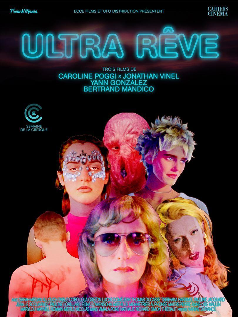 ULTRA RÊVE (BANDE-ANNONCE) Le 15 août 2018 au cinéma