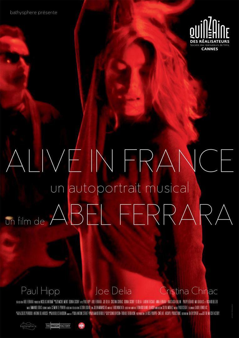 Alive in France (BANDE-ANNONCE) de Abel Ferrara - Le 15 août 2018 au cinéma