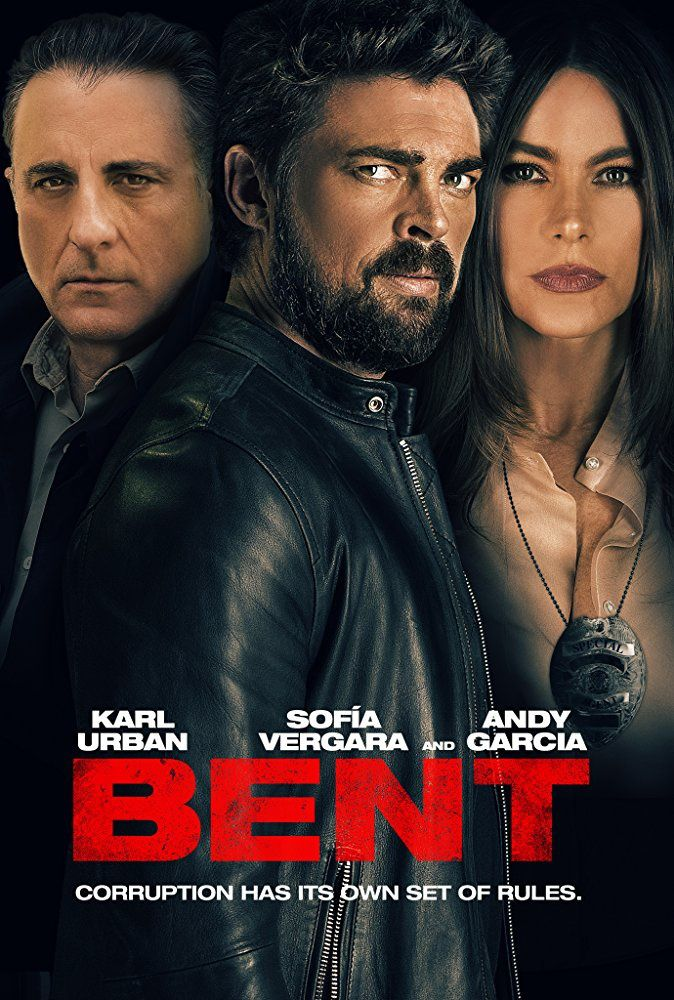 Bent (BANDE-ANNONCE) avec Andy Garcia, Karl Urban, Sofia Vergara