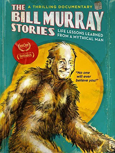 The Bill Murray Stories : Life Lessons Learned from a Mythical Man (BANDE-ANNONCE) Documentaire de Tommy Avallone avec Bill Murray