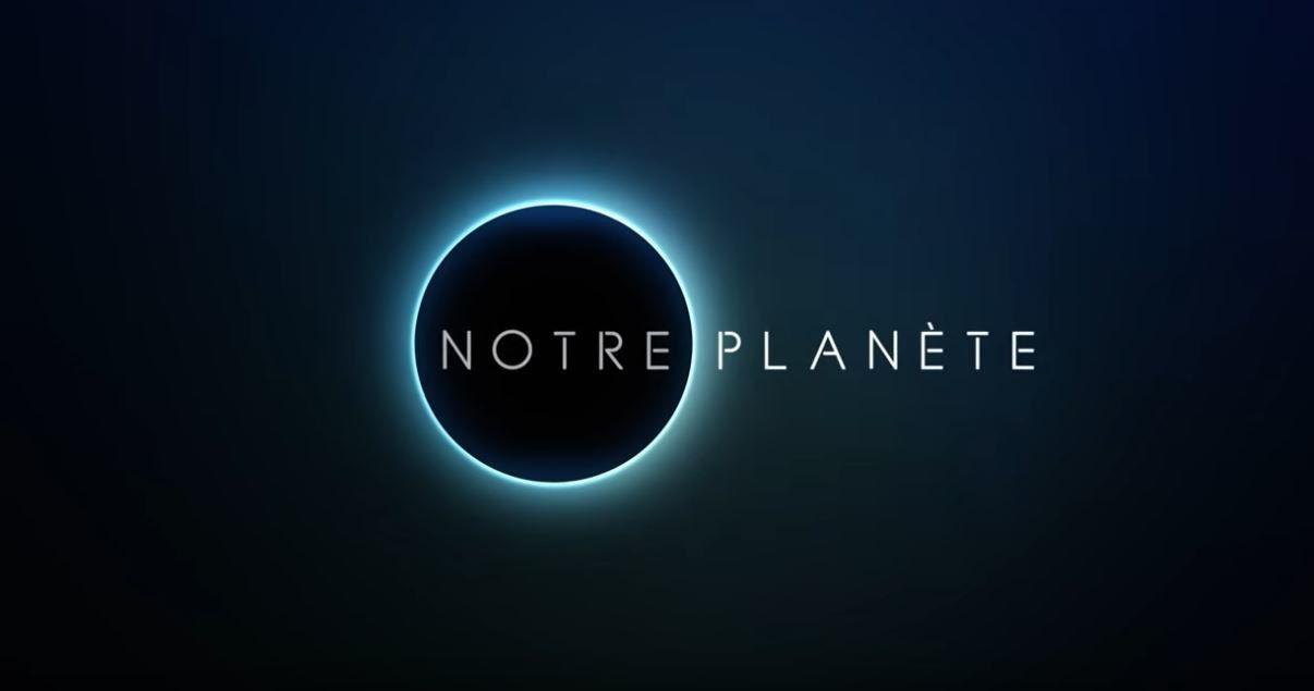 Notre planète (Our Planet) (BANDE-ANNONCE) Série TV le 5 avril 2019 sur Netflix