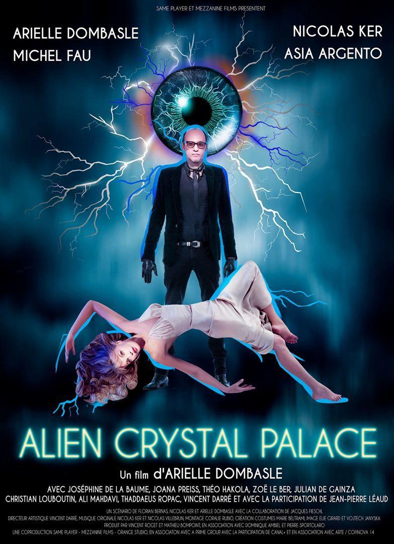 Alien Crystal Palace (BANDE-ANNONCE) avec Arielle Dombasle, Michel Fau, Asia Argento - Le 23 janvier 2019 au cinéma