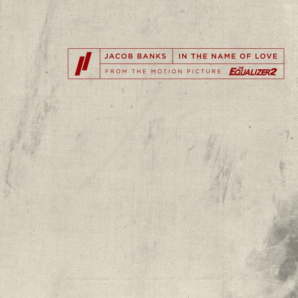 Jacob Banks - In The Name of Love (CLIP B.O.F. Equalizer 2)