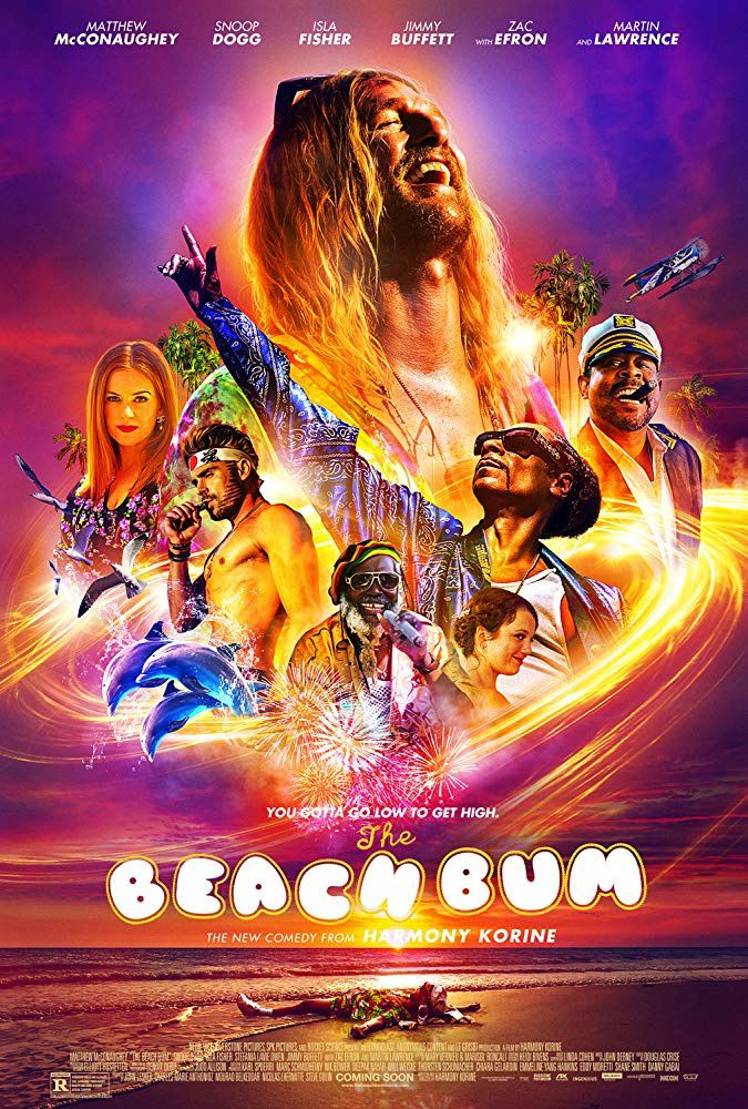 The Beach Bum (BANDE-ANNONCE) avec Matthew McConaughey, Snoop Dogg, Isla Fisher, Zac Efron