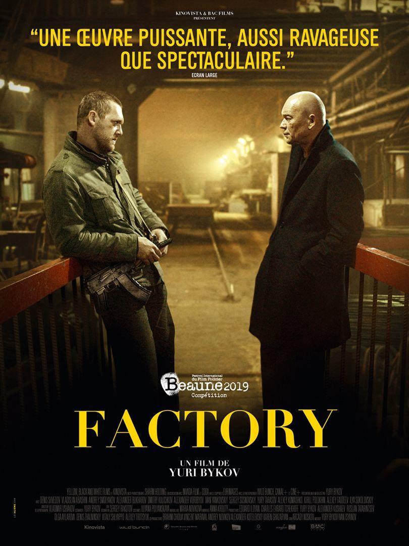 Factory (BANDE-ANNONCE) de Yuri Bykov - Le 24 juillet 2019 au cinéma
