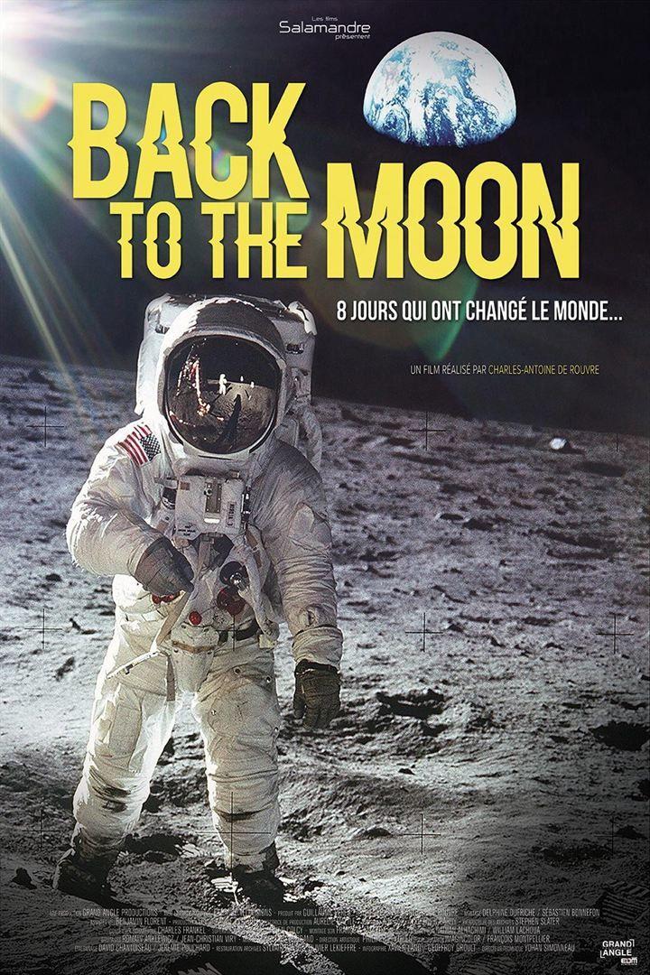Back to the Moon (BANDE-ANNONCE) Documentaire de Charles-Antoine de Rouvre - Le 24 juillet 2019 au cinéma