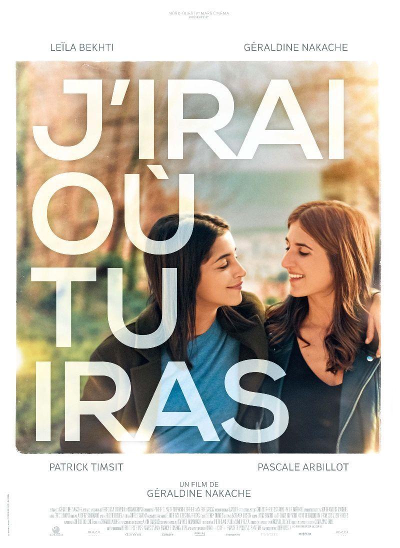 J'IRAI OÙ TU IRAS (BANDE-ANNONCE) de et avec Géraldine Nakache avec Leïla Bekhti - Le 2 octobre 2019 au cinéma