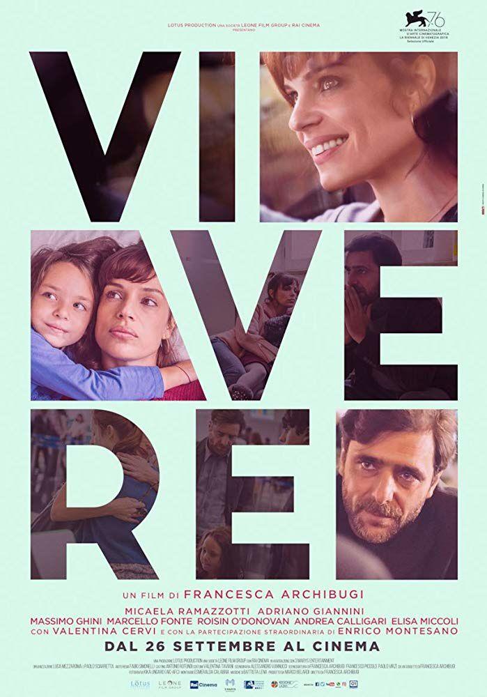 Vivere (BANDE-ANNONCE) avec Micaela Ramazzotti, Adriano Giannini, Massimo Ghini