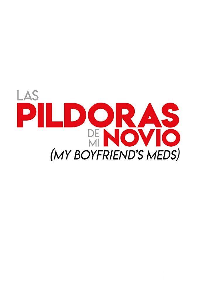 My Boyfriend's Meds (BANDE-ANNONCE) avec Brooke Shields, Brian Baumgartner, Jaime Camil