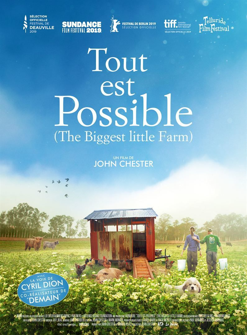 Tout est possible (The biggest little farm) Documentaire de John Chester - Le 9 octobre 2019 au cinéma