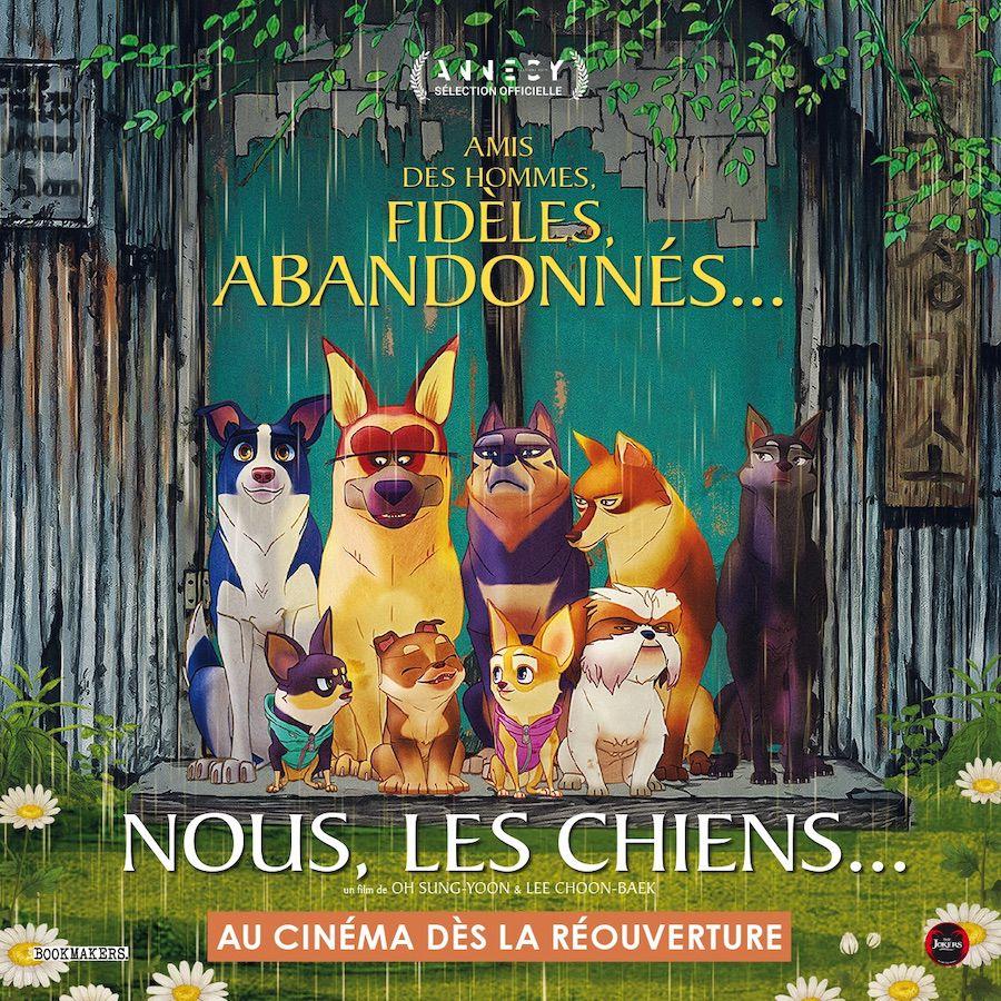 Nous les Chiens, le 1er film d'animation pour toute la famille au cinéma dès la réouverture !