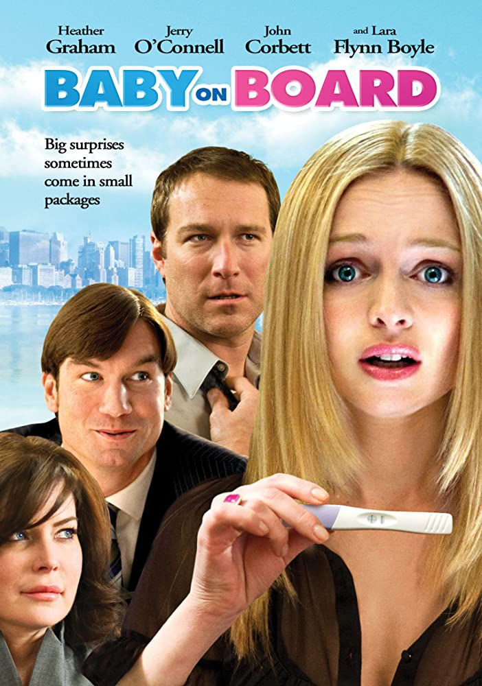 BEBE A BORD (2009) avec Jerry O'Connell, Heather Graham, John Corbett, Katie Finneran
