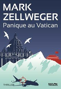 Mark Zellweger - Panique au vatican (2015)