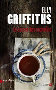 Elly Griffiths : Le secret des orphelins (Presses de la Cité, 2017)