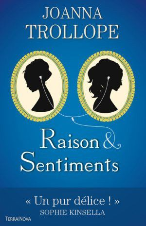 Raison et Sentiments Austen Project Joanna Trollope