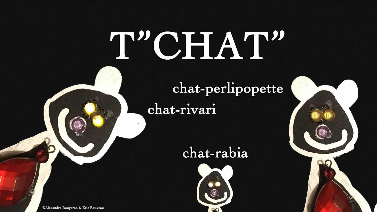 """T""""CHAT"""""""
